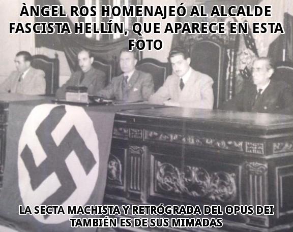 Àngel Ros homenajea al fascista Hellín
