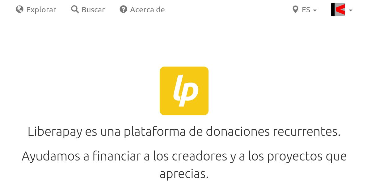 Liberapay es una plataforma de donaciones recurrentes. Ayudamos a financiar a los creadores y a los proyectos que aprecias.
